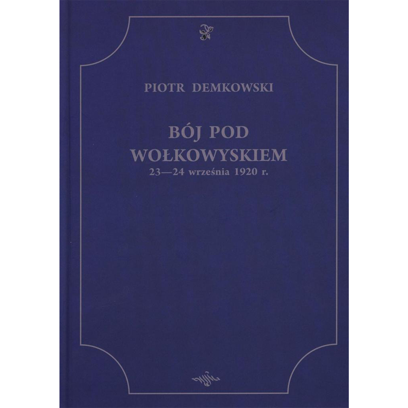 Bój pod Wołkowyskiem 23-24 września 1920 r. - Outlet