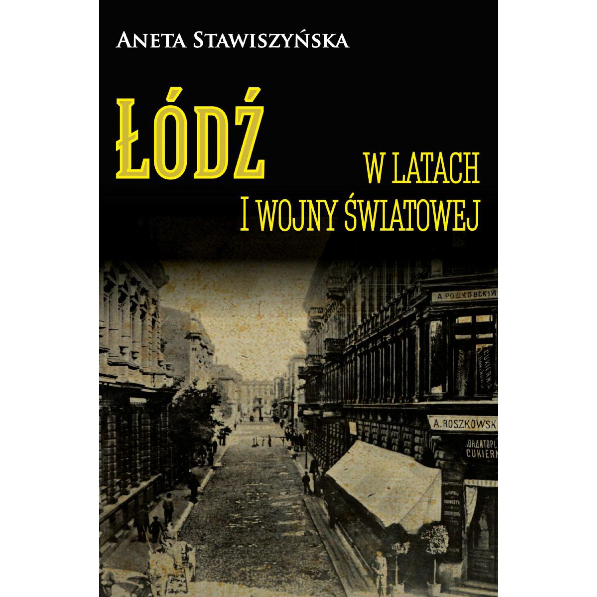 Łódź w latach I wojny światowej - Outlet