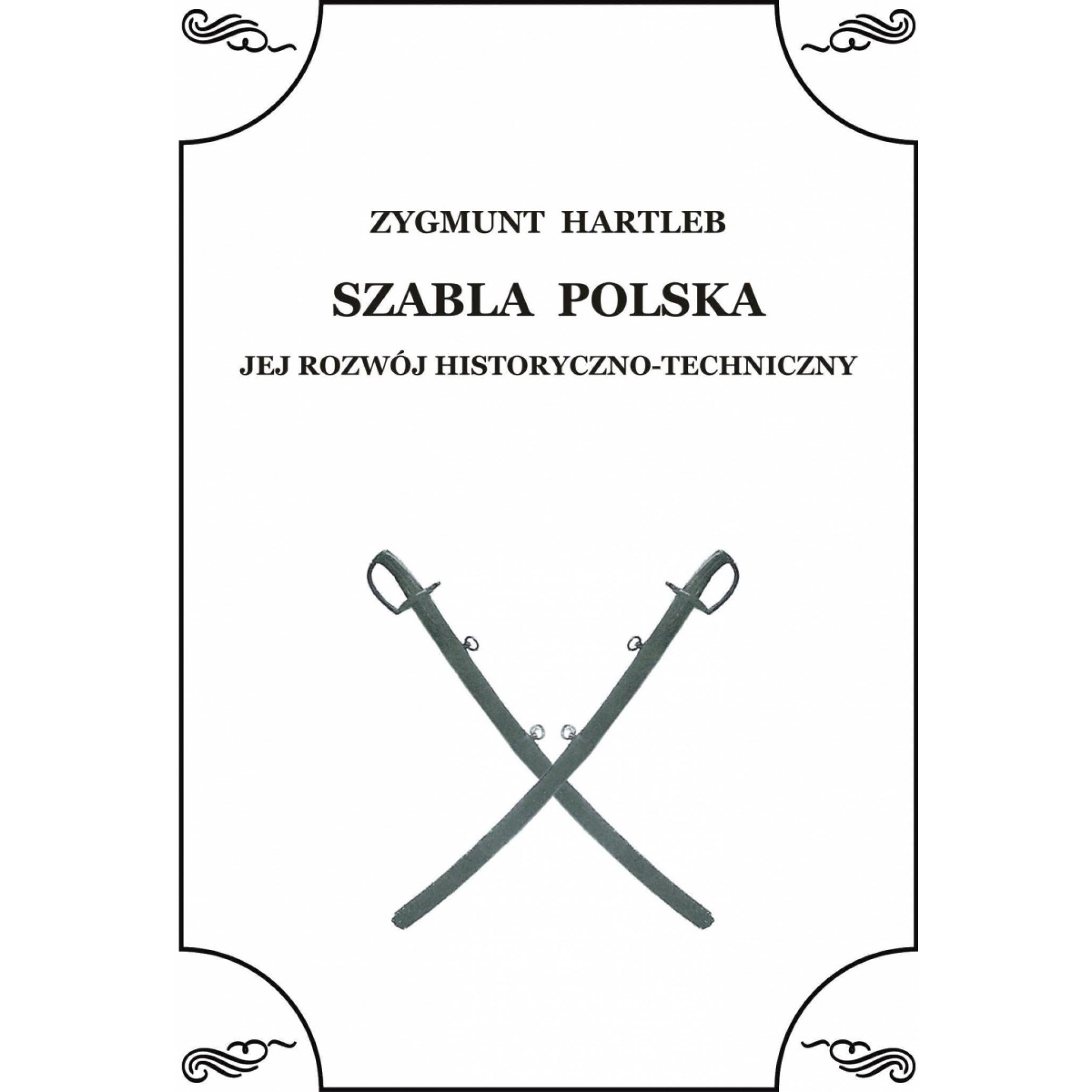 Szabla Polska. Jej rozwój historyczno-techniczny - Outlet