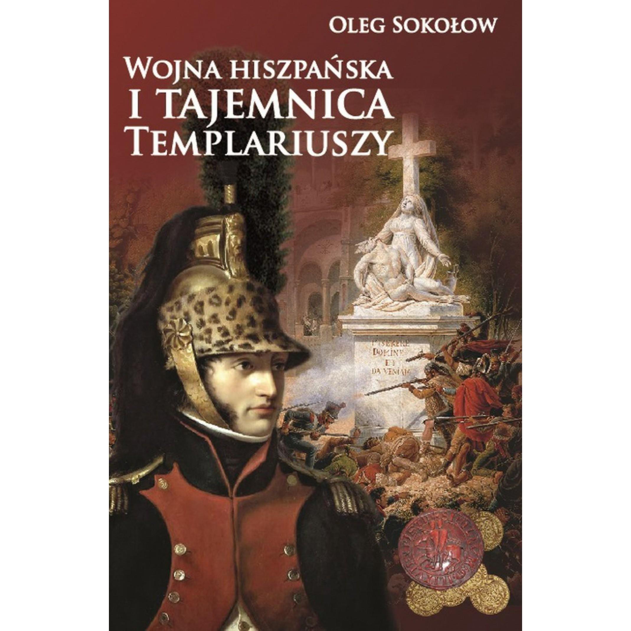 Wojna hiszpańska i tajemnica Templariuszy - Outlet