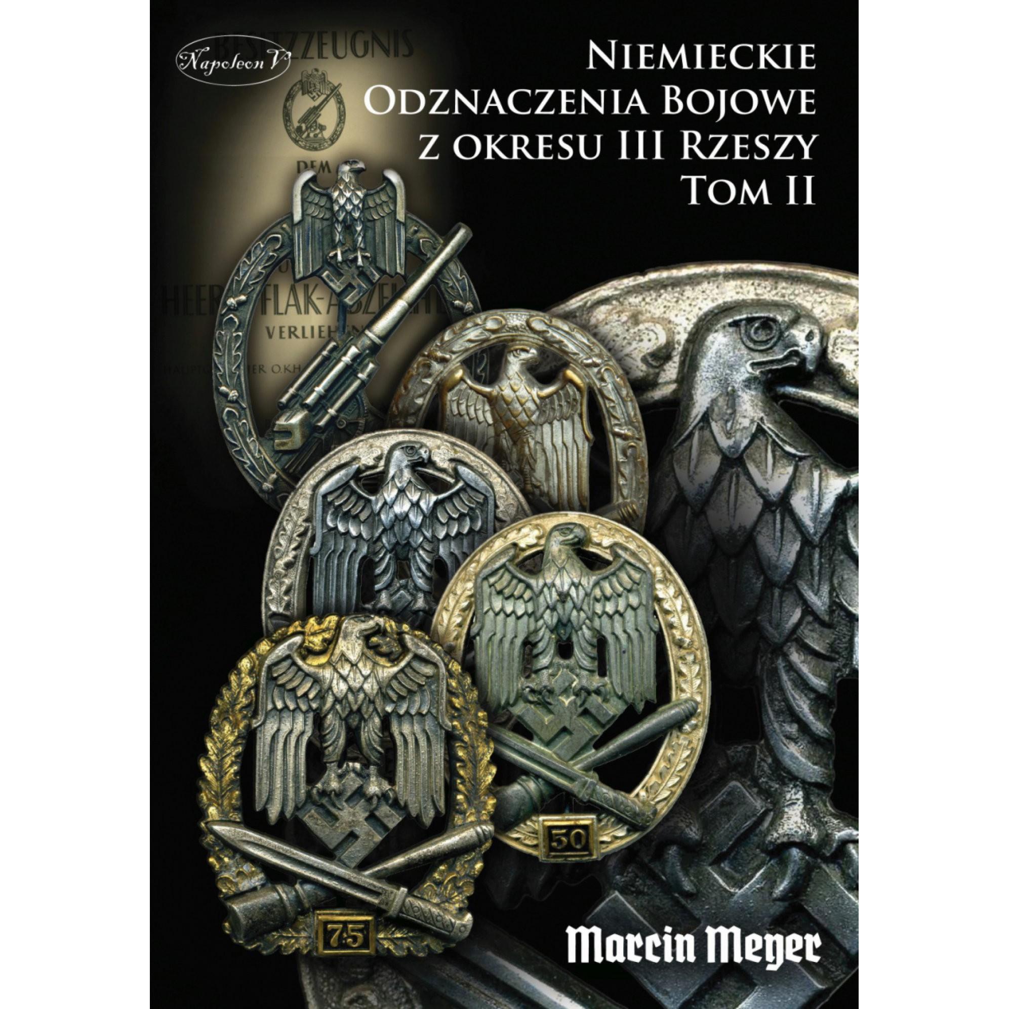 Niemieckie Odznaczenia Bojowe z okresu III Rzeszy tom II - Outlet