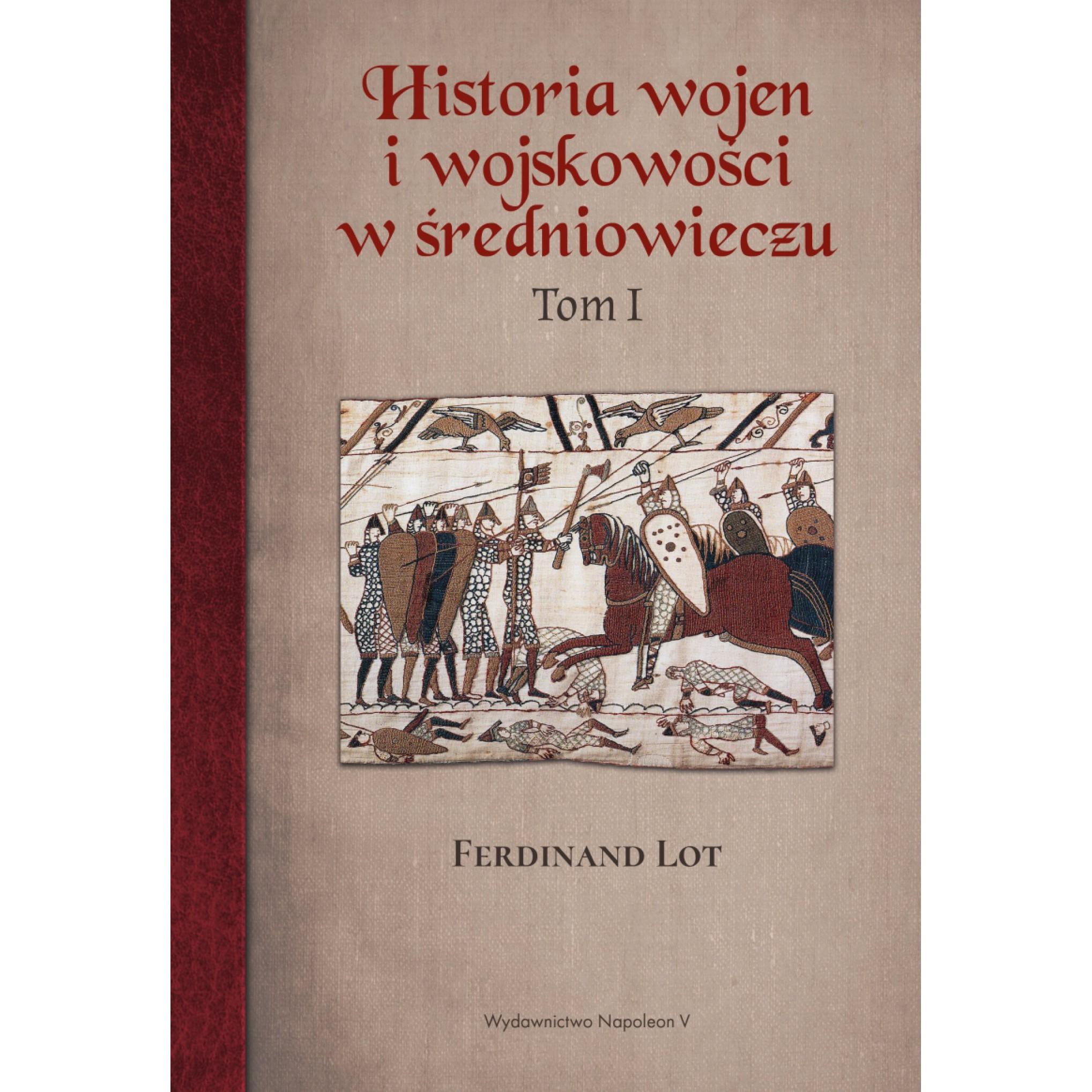 Historia wojen i wojskowości w średniowieczu tom I - Outlet