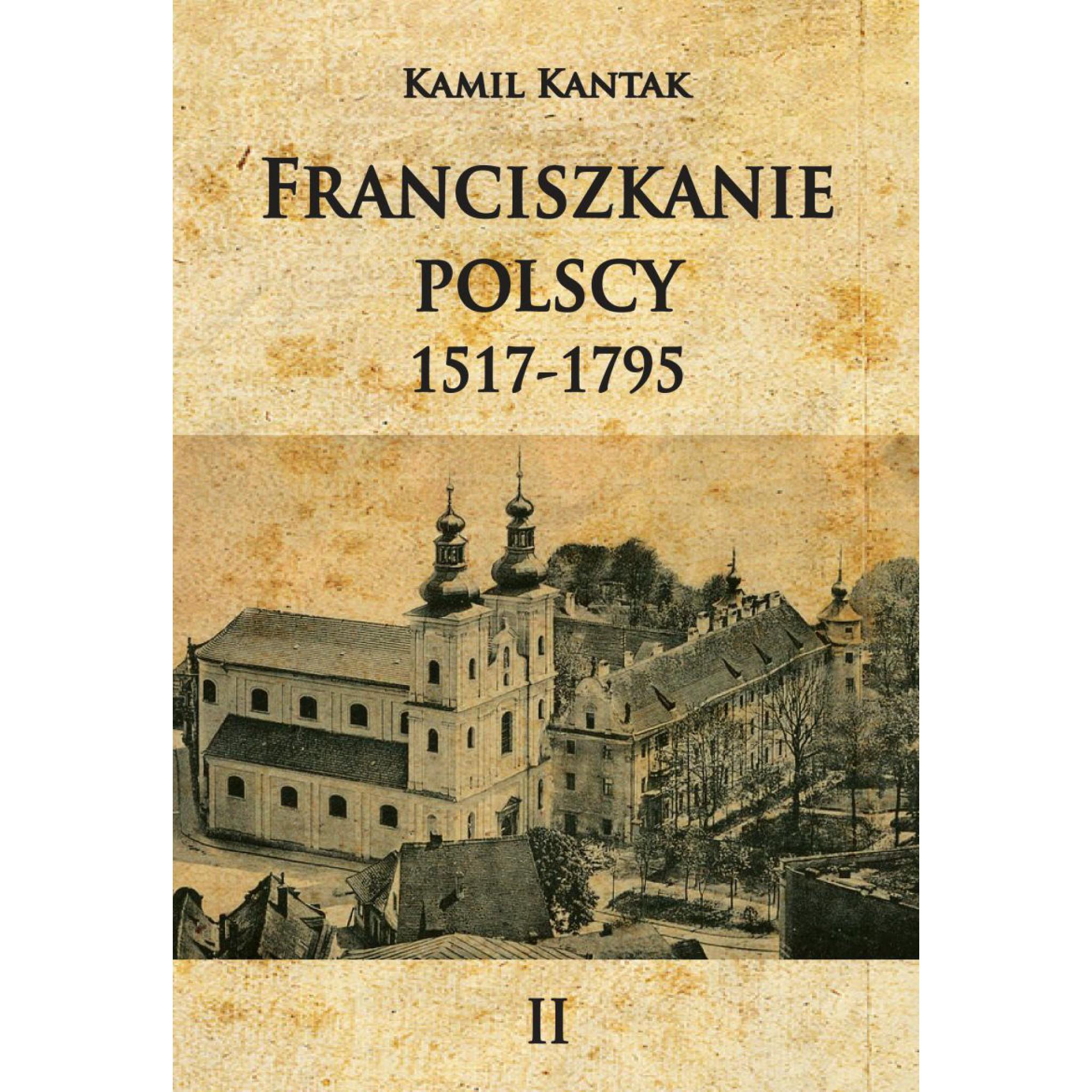 Franciszkanie polscy T.2 1517-1795 - Outlet