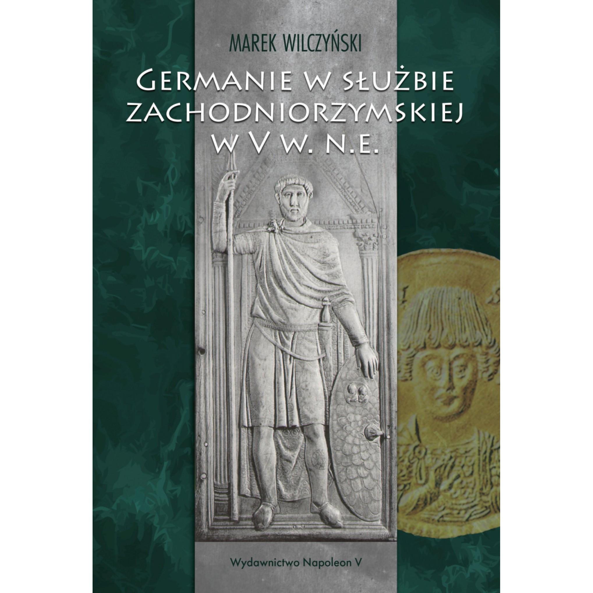 Germanie w służbie zachodniorzymskiej w V w. n.e. - Outlet
