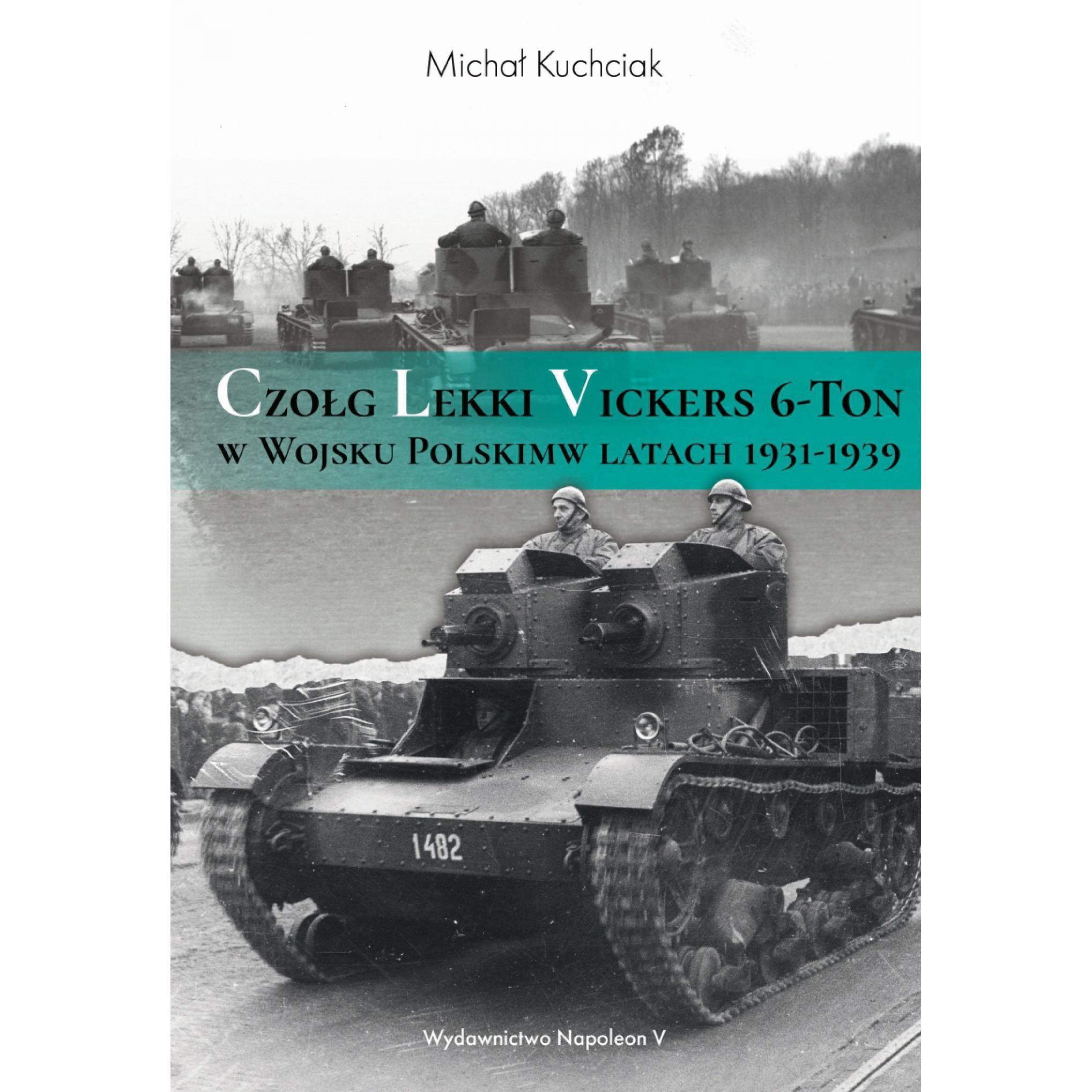 Czołg lekki Vickers 6-Ton w Wojsku Polskim w latach 1931-1939 - Outlet