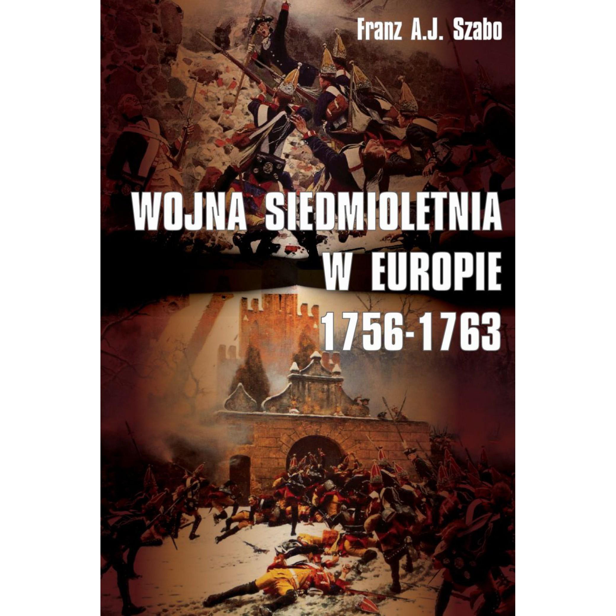 Wojna siedmioletnia w Europie 1756-1763 - Outlet