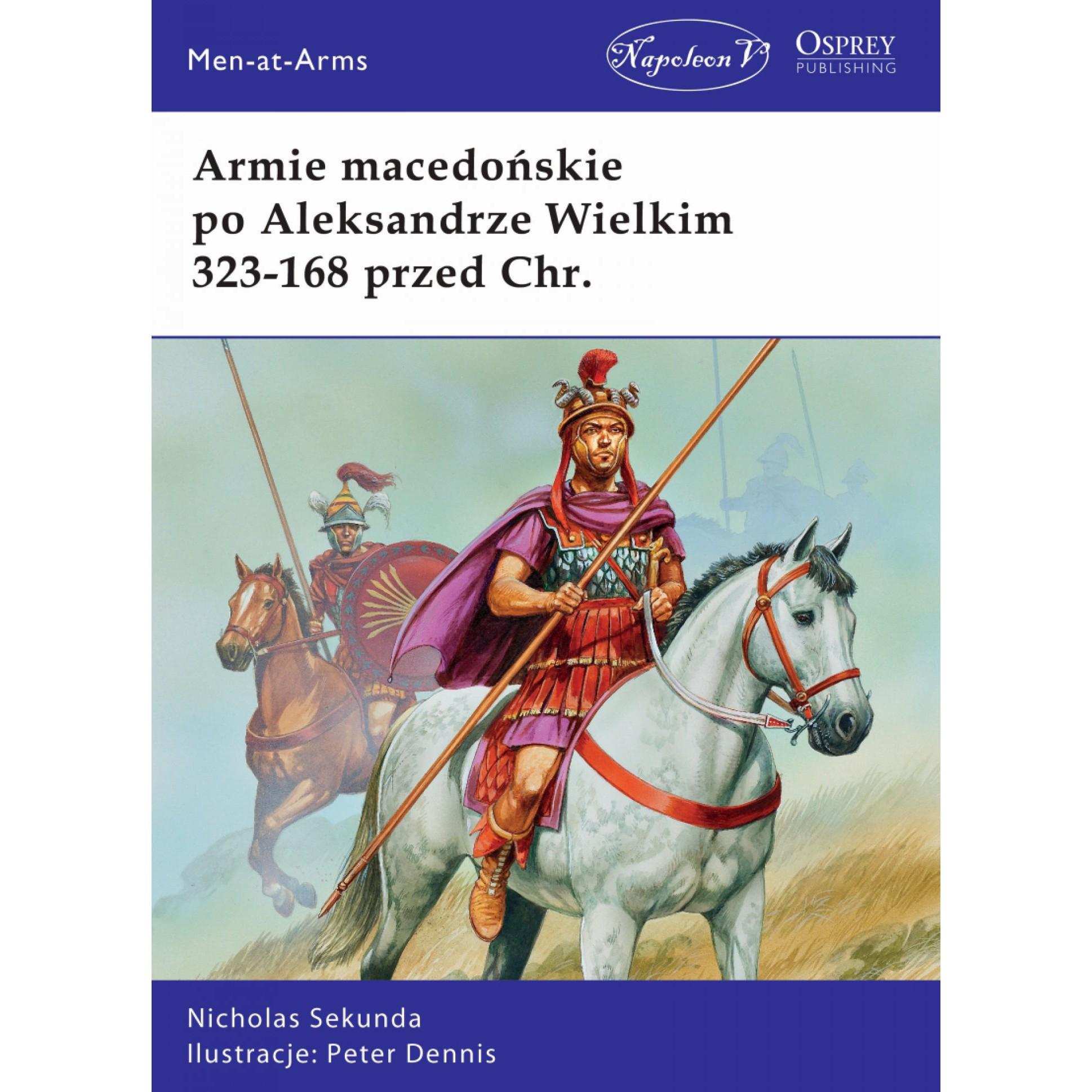 Armie macedońskie po Aleksandrze Wielkim 323-168 przed Chr.