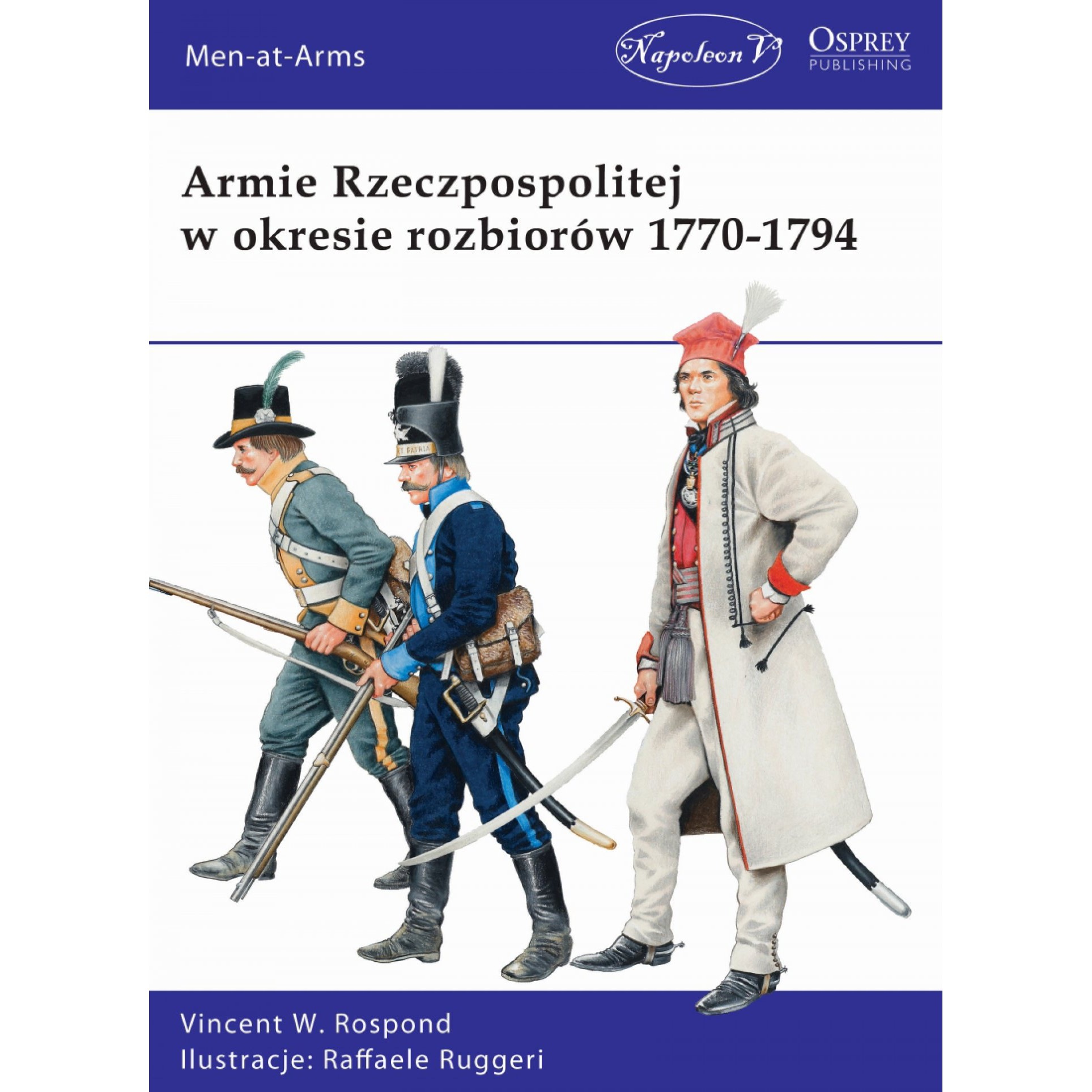 Armie Rzeczpospolitej w okresie rozbiorów 1770-1794