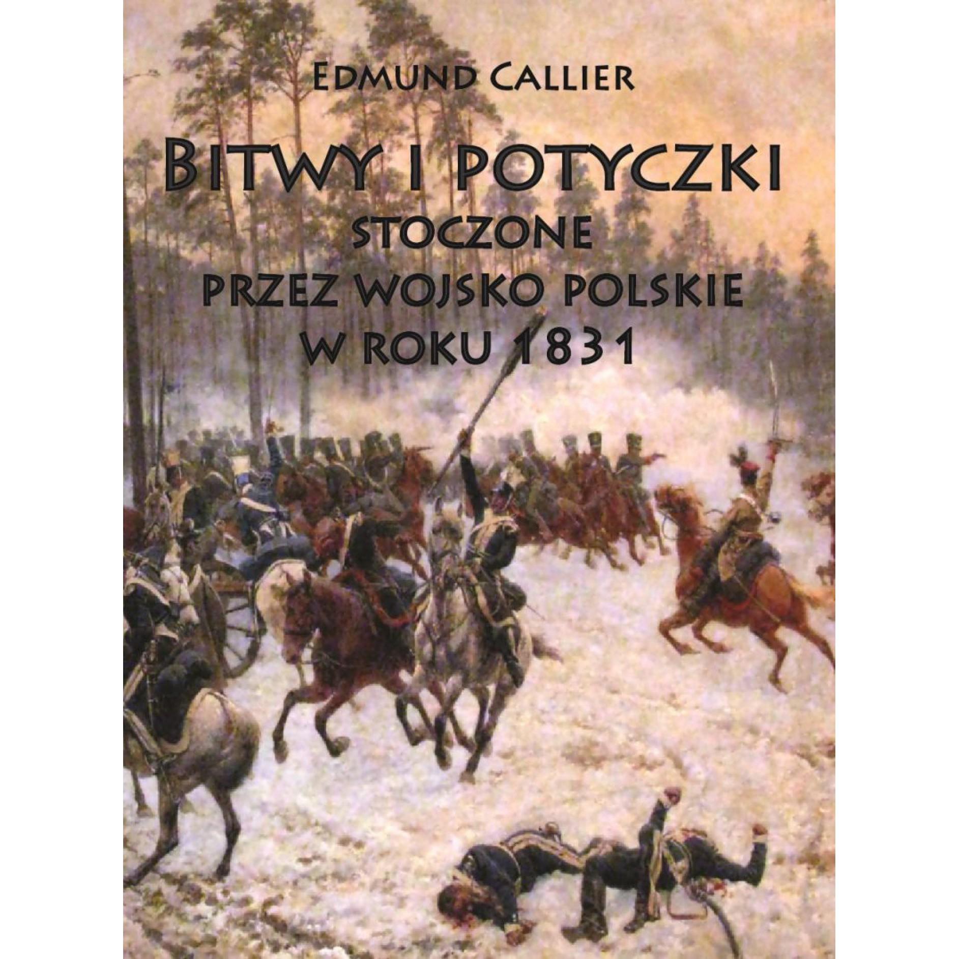 Bitwy i potyczki stoczone przez wojsko polskie w roku 1831