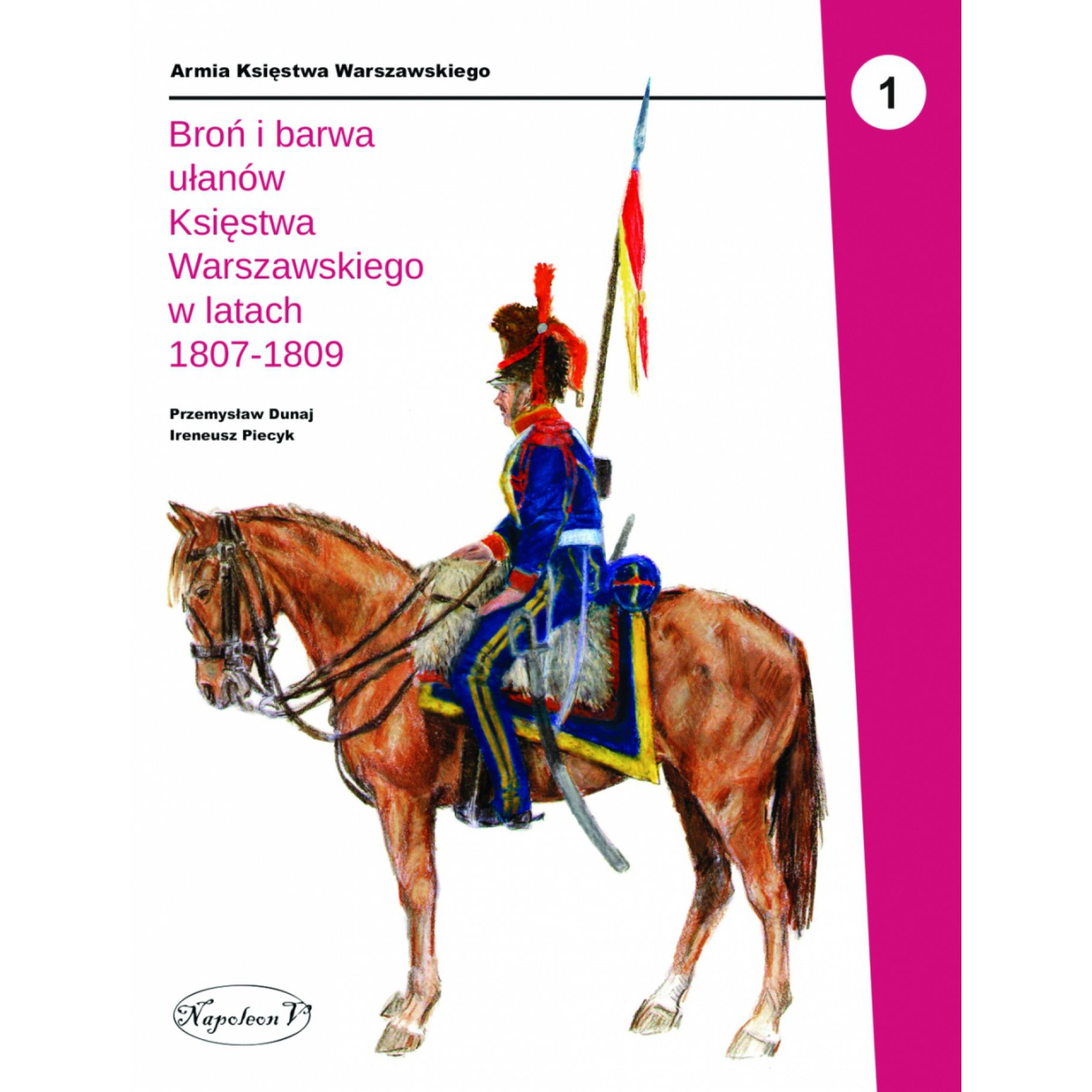 Broń i barwa ułanów Księstwa Warszawskiego w latach 1807-1809