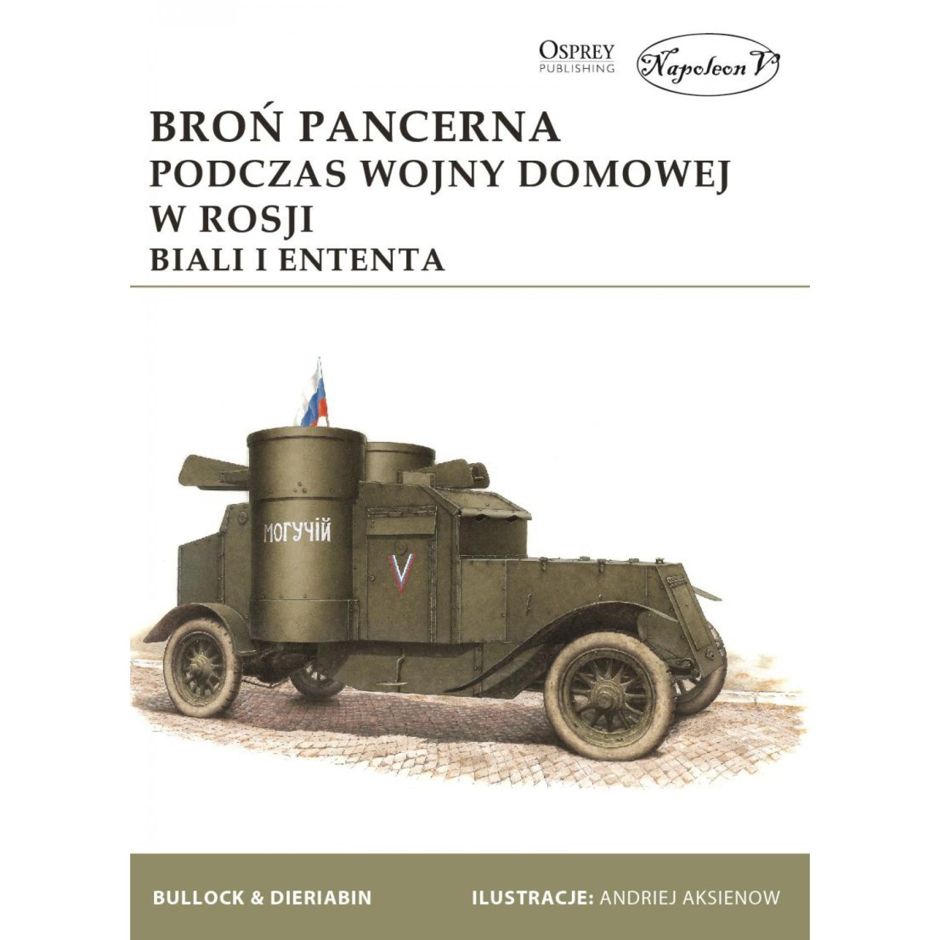 Broń pancerna podczas wojny domowej w Rosji. Biali i Ententa