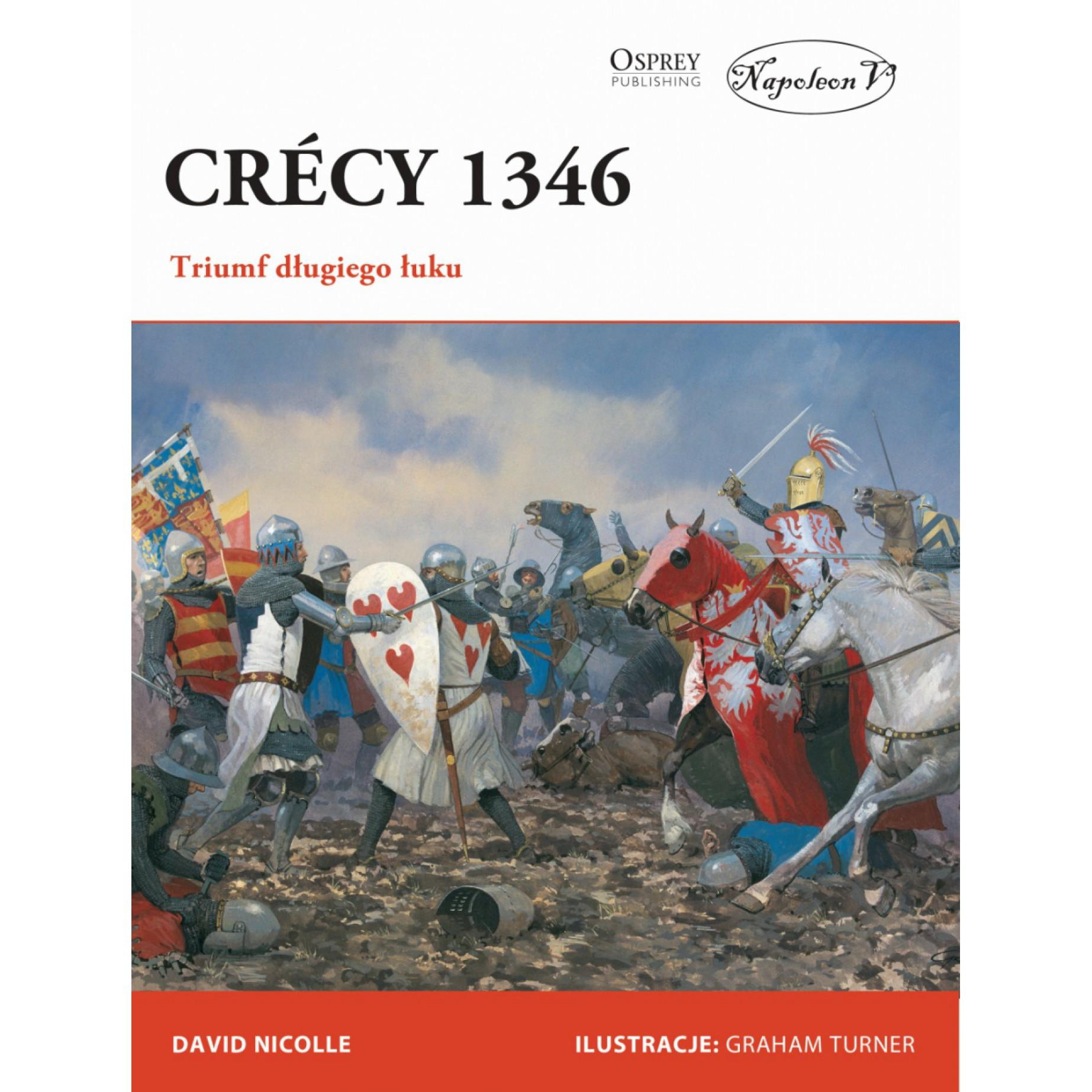 Crécy 1346. Triumf długiego łuku