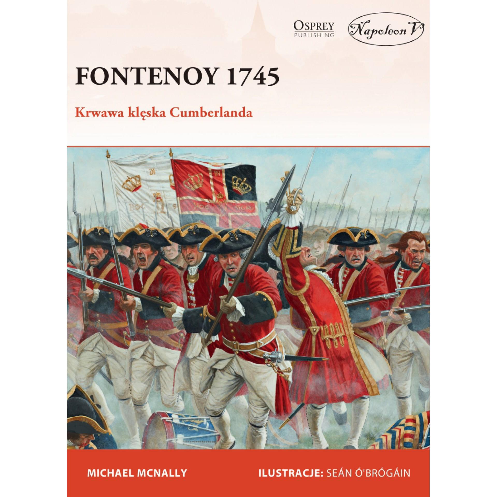 Fontenoy 1745. Krwawa klęska Cumberlanda