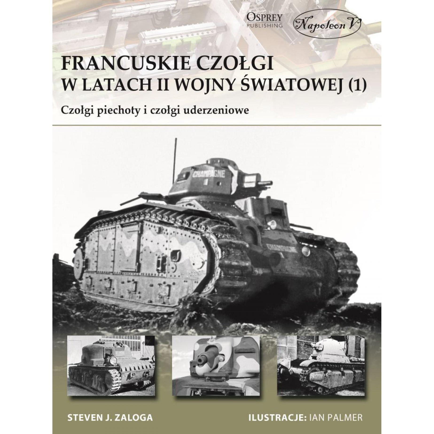 Francuskie czołgi w latach II wojny światowej. Część I Czołgi piechoty i czołgi uderzeniowe