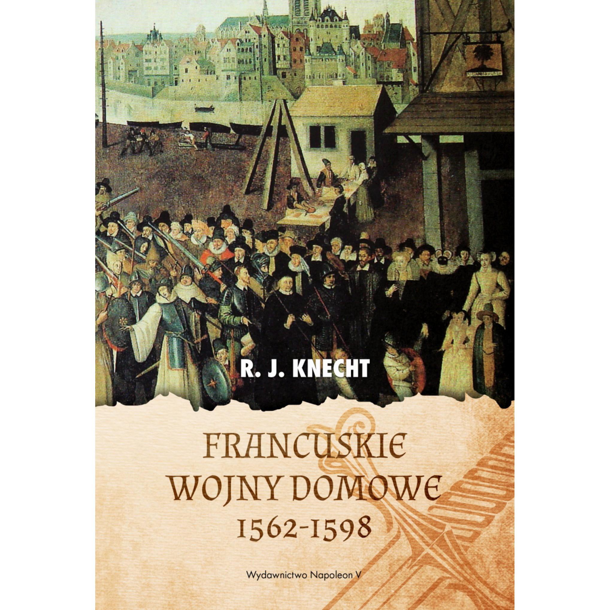 Francuskie wojny domowe 1562-1598
