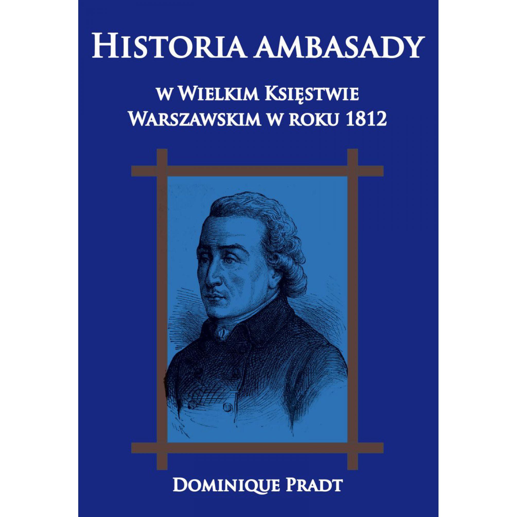 Historia ambasady w Wielkim Księstwie Warszawskim w roku 1812