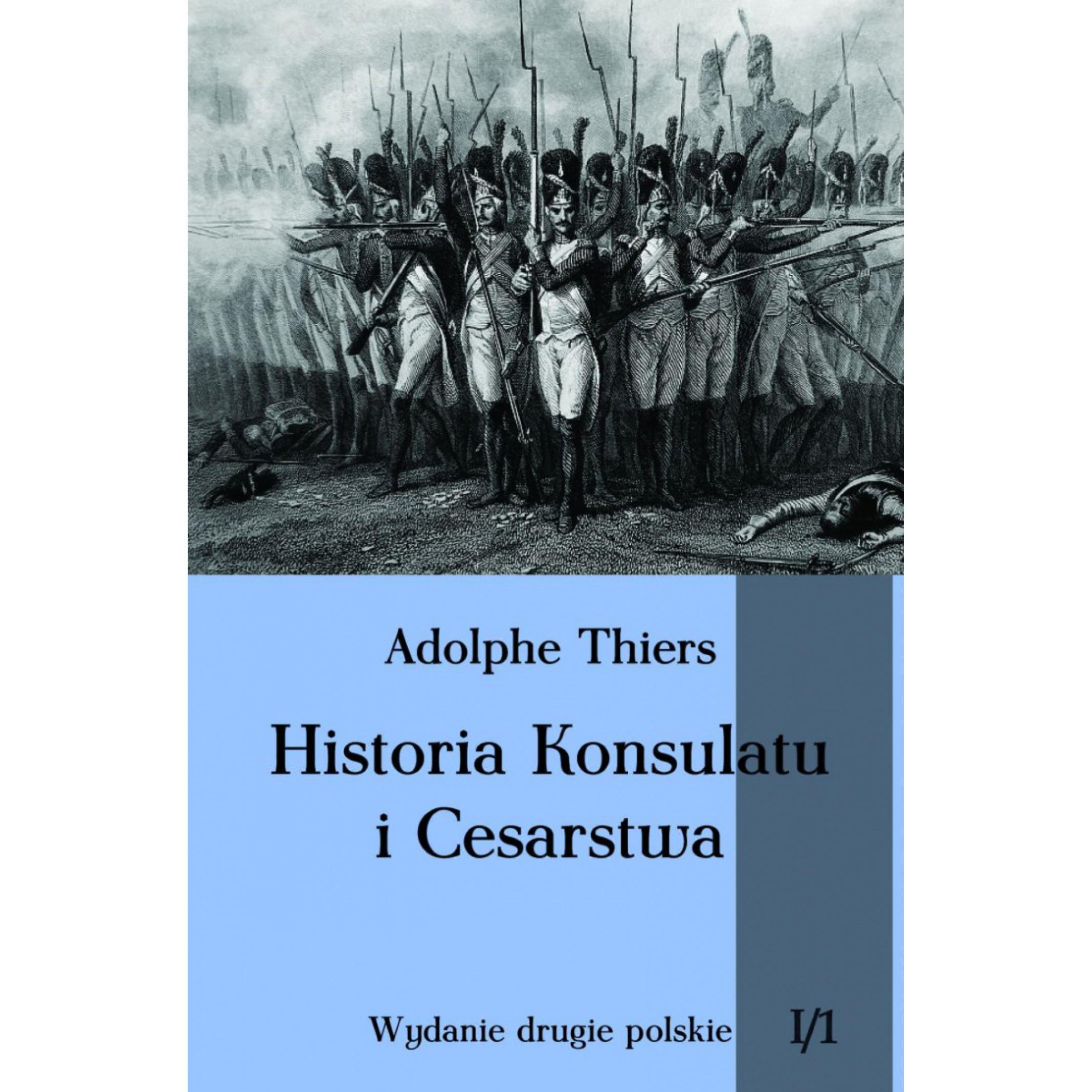 Historia Konsulatu i Cesarstwa tom I cz. 1