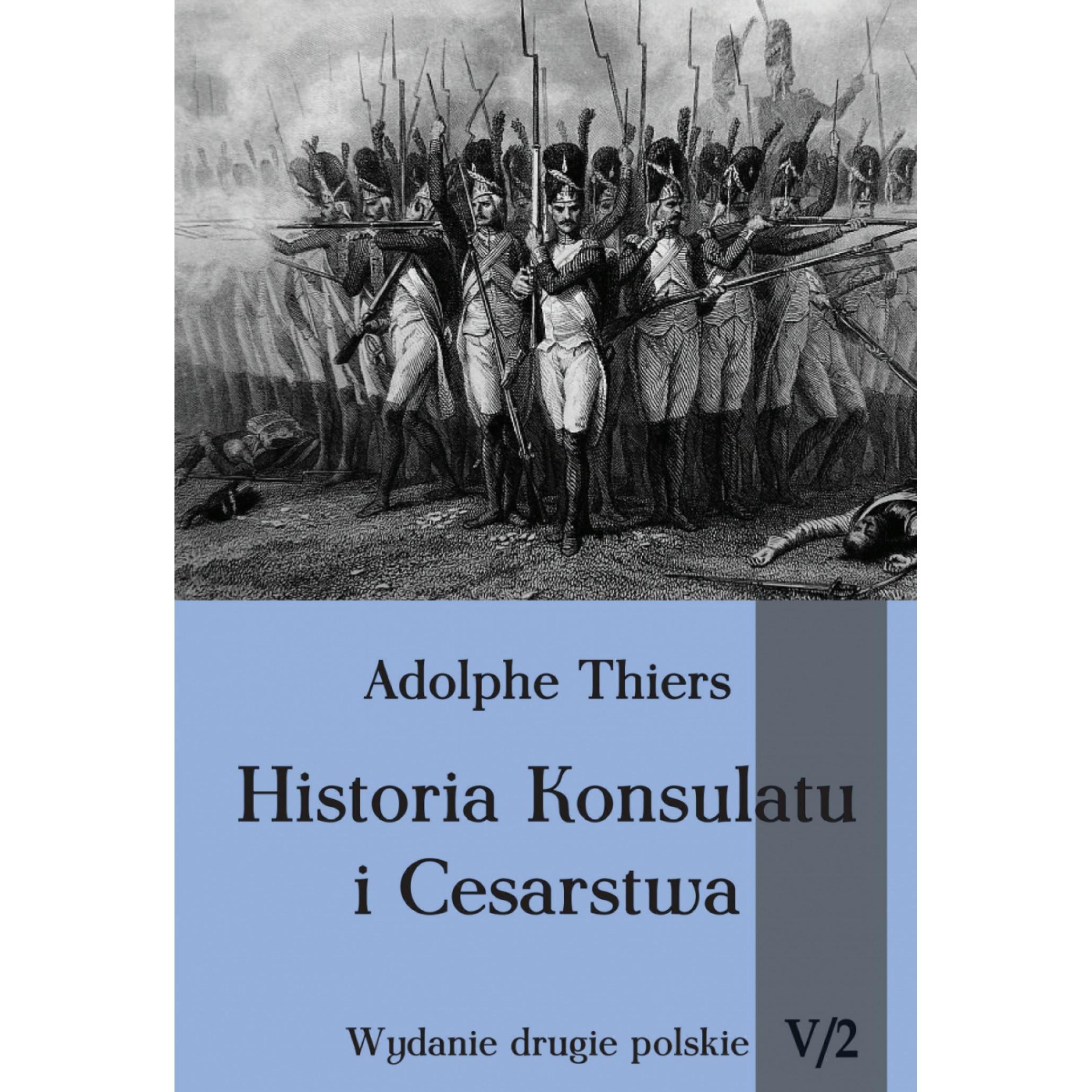 Historia Konsulatu i Cesarstwa tom V cz. 2