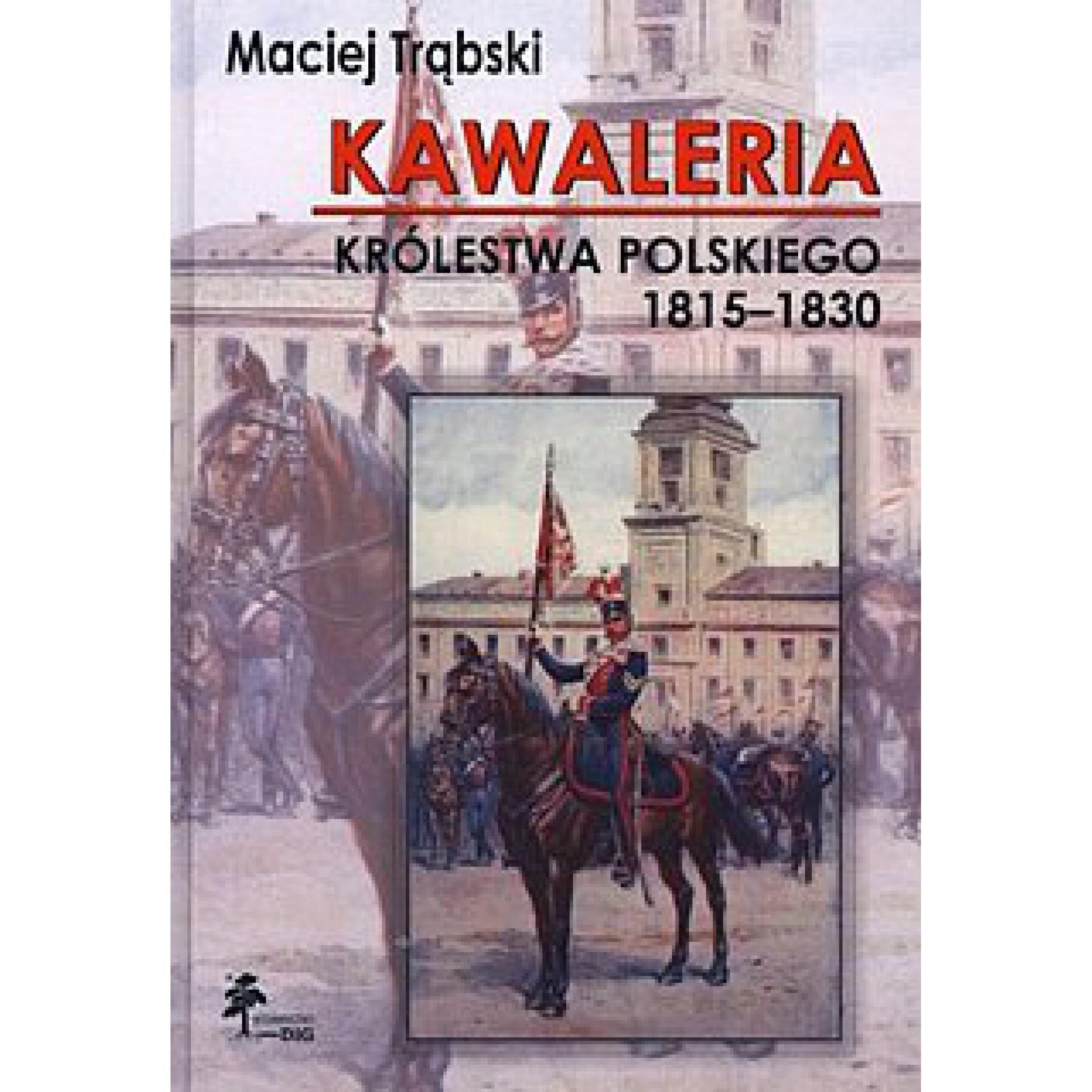 Kawaleria królestwa polskiego 1815-1830