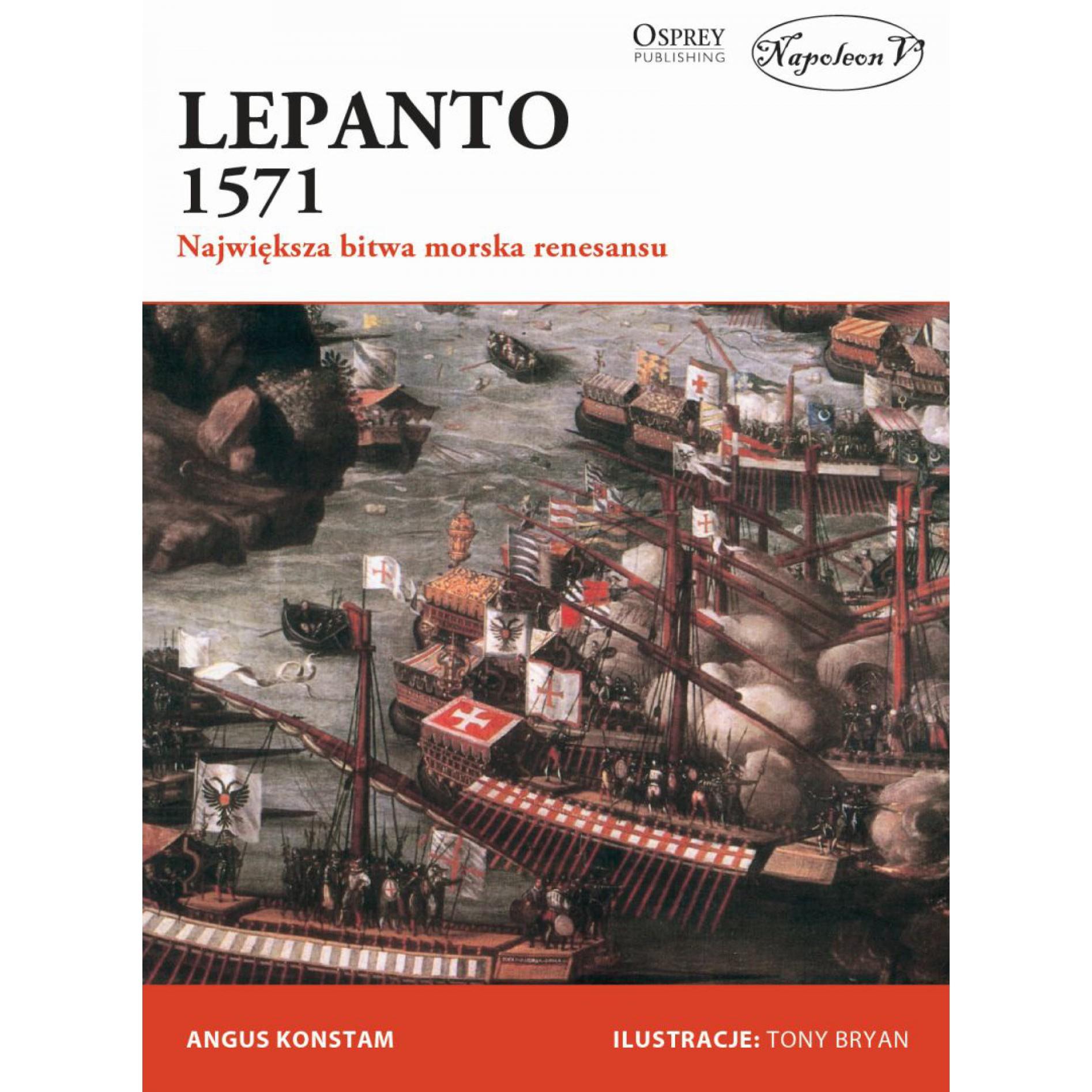 Lepanto 1571 Największa bitwa morska renesansu