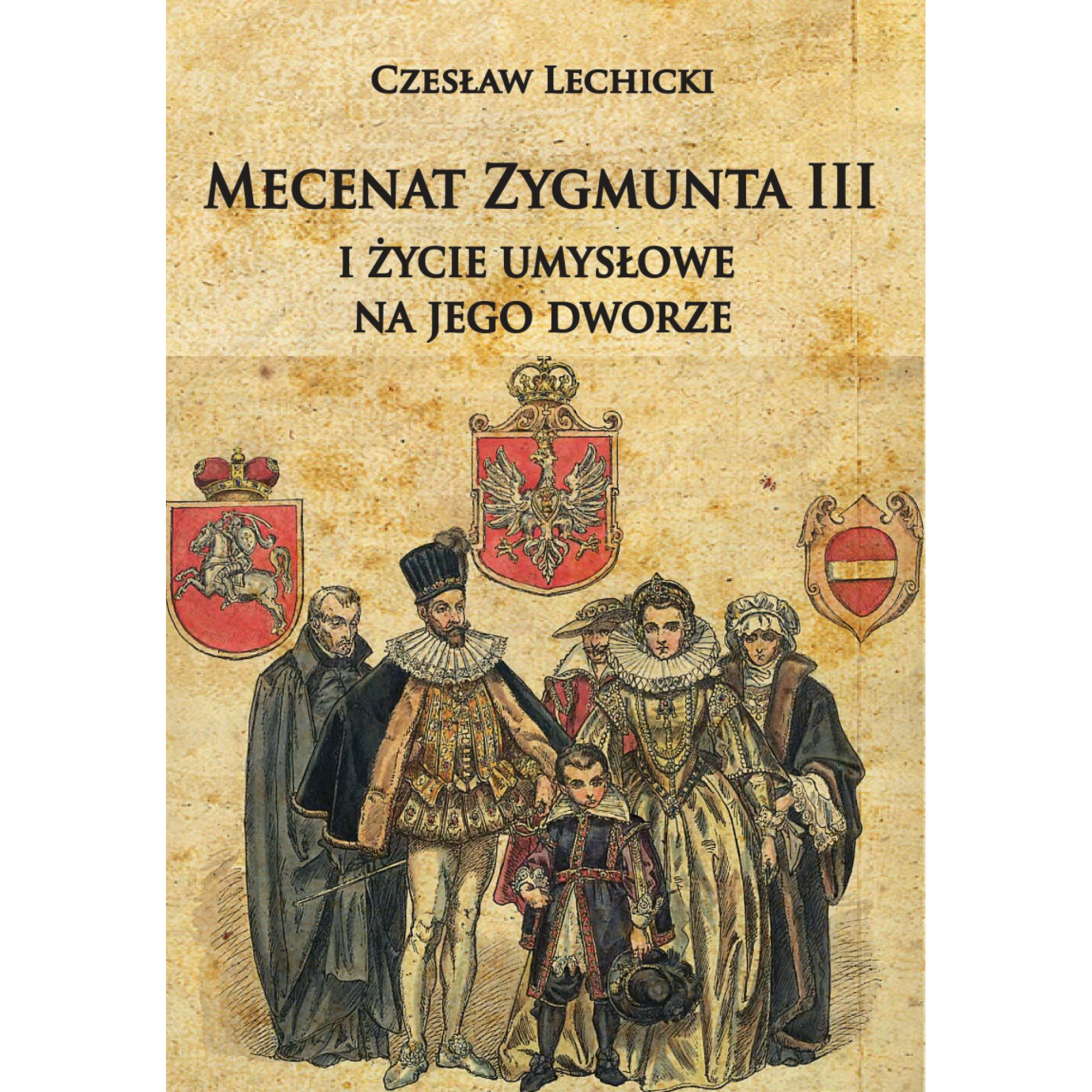 Mecenat Zygmunta III i życie umysłowe na jego dworze