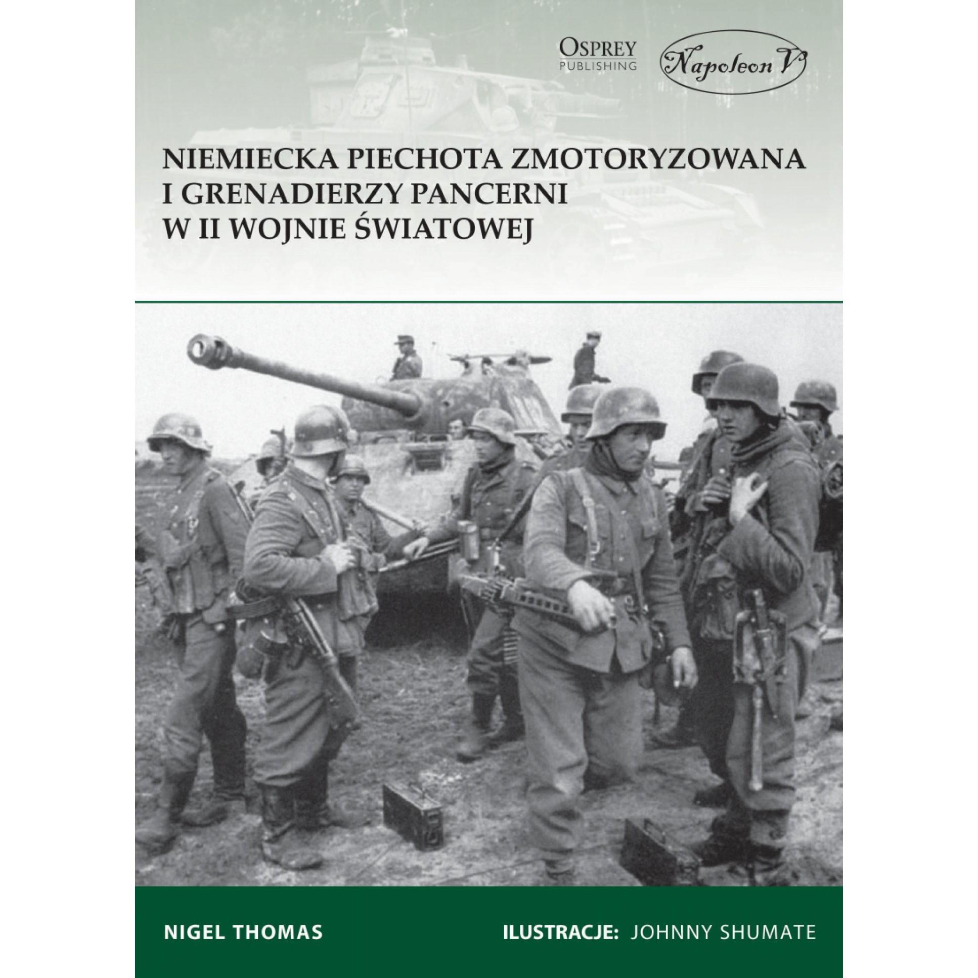 Niemiecka piechota zmotoryzowana i grenadierzy pancerni w II wojnie światowej