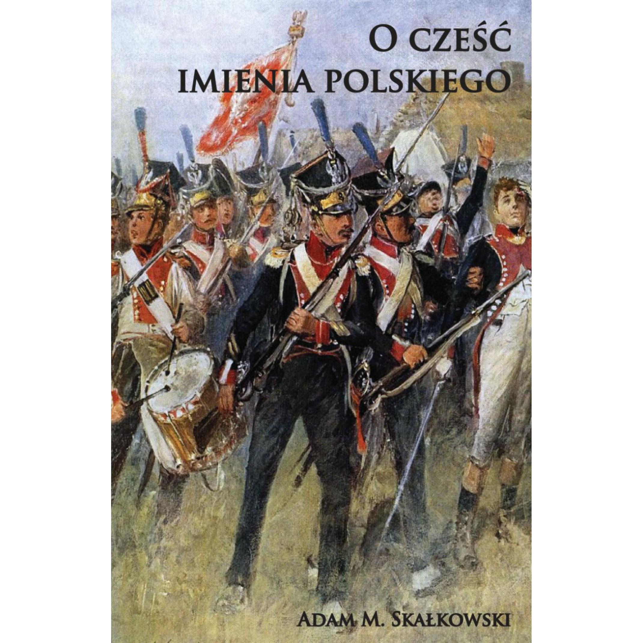 O cześć imienia polskiego