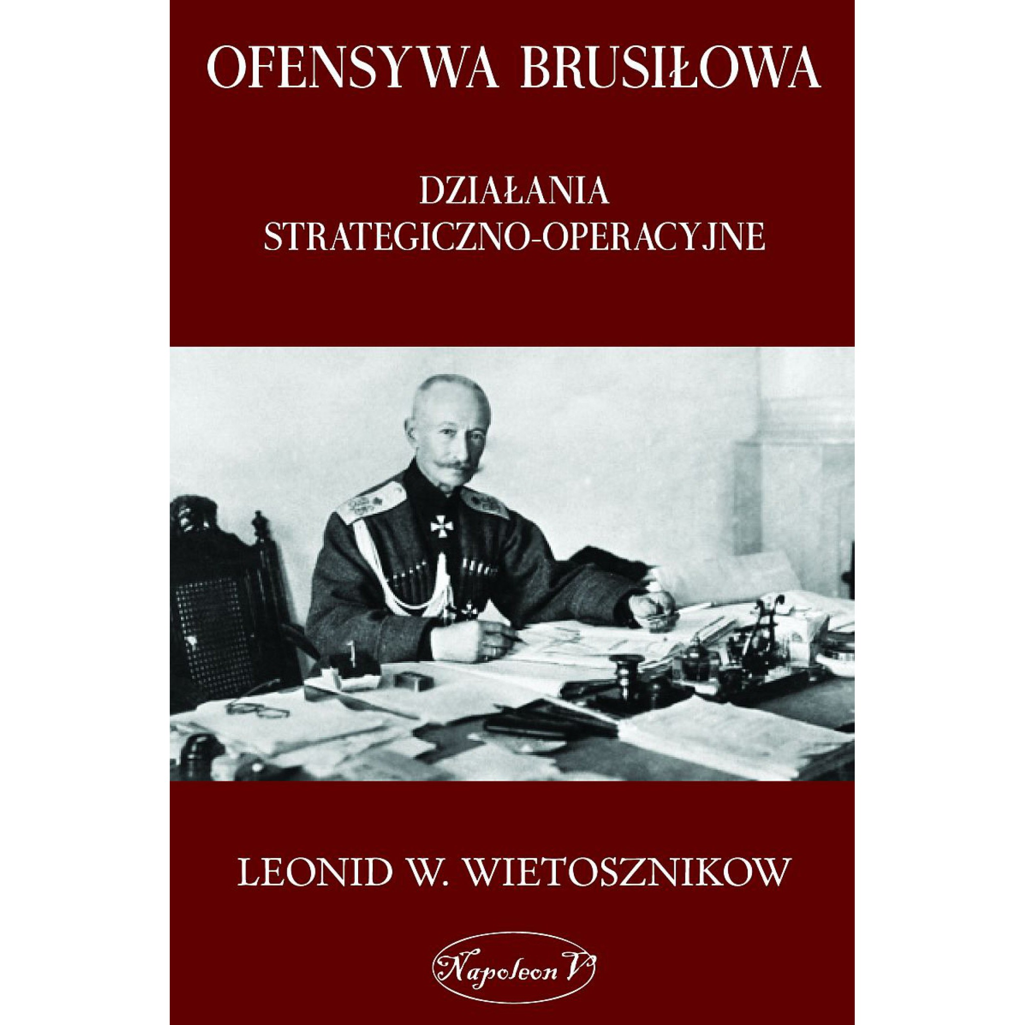 Ofensywa Brusiłowa. Działania strategiczno-operacyjne