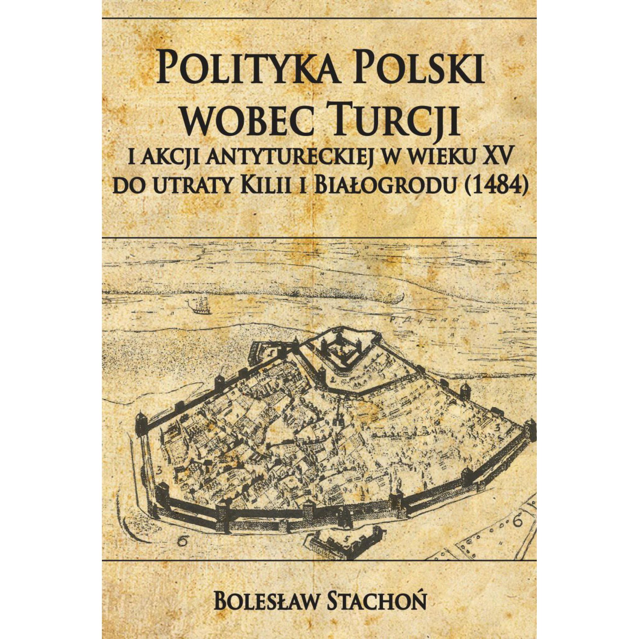 Polityka Polski wobec Turcji i akcji antytureckiej w wieku XV do utraty Kilii i Białogrodu (1484) jest księga o koniach