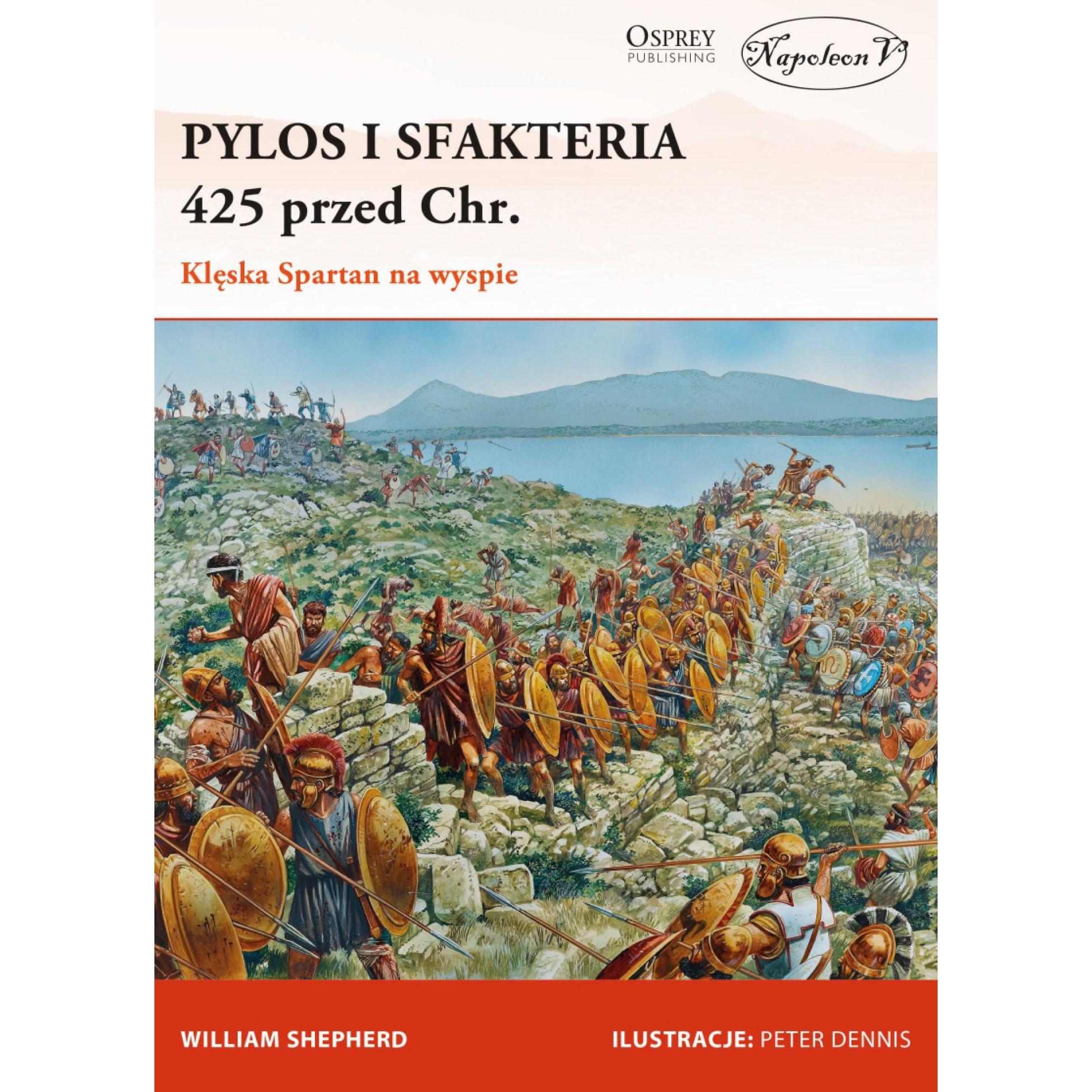 Pylos i Sfakteria 425 przed Chr. Klęska Spartan na wyspie