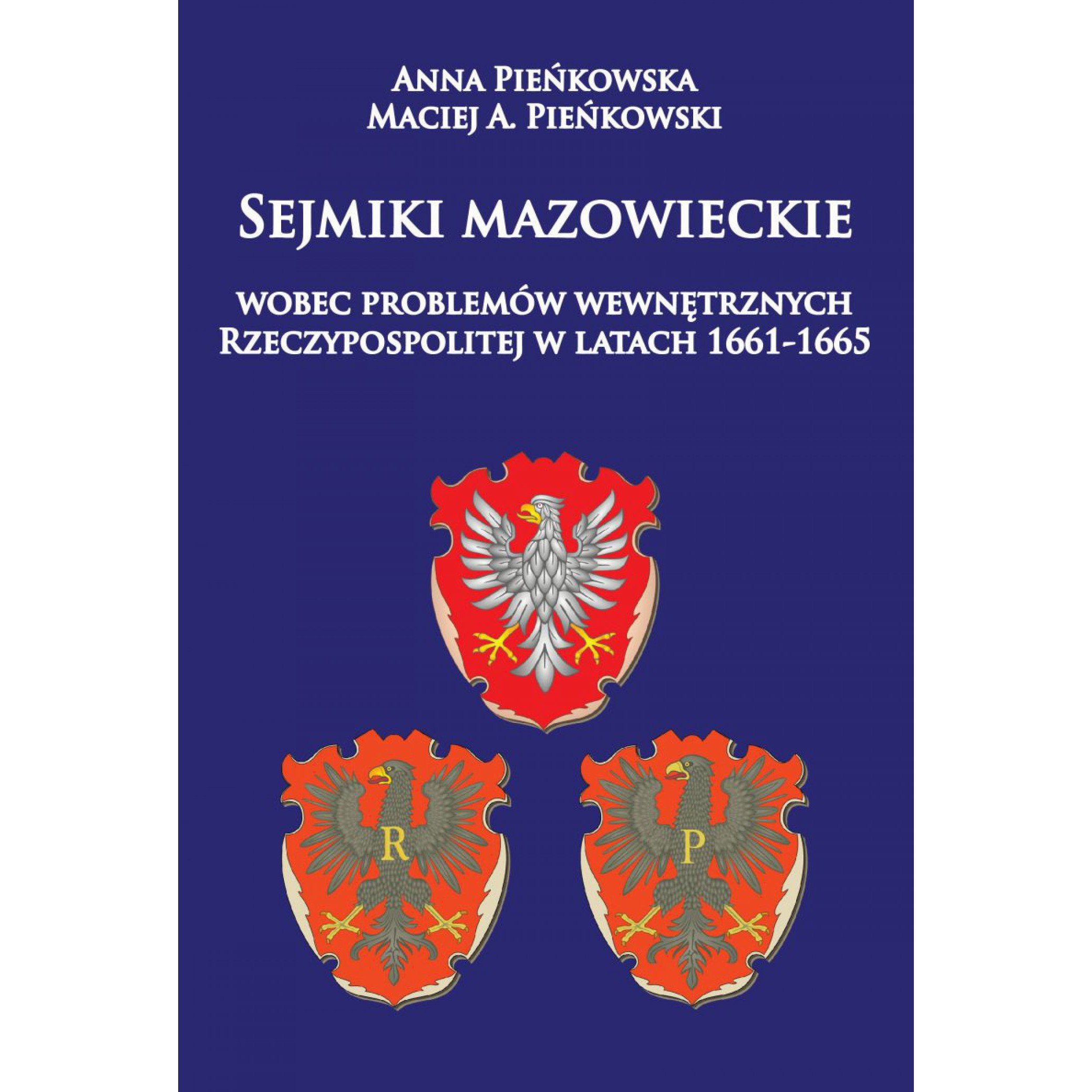 Sejmiki mazowieckie wobec problemów wewnętrznych Rzeczypospolitej w latach 1661-1665