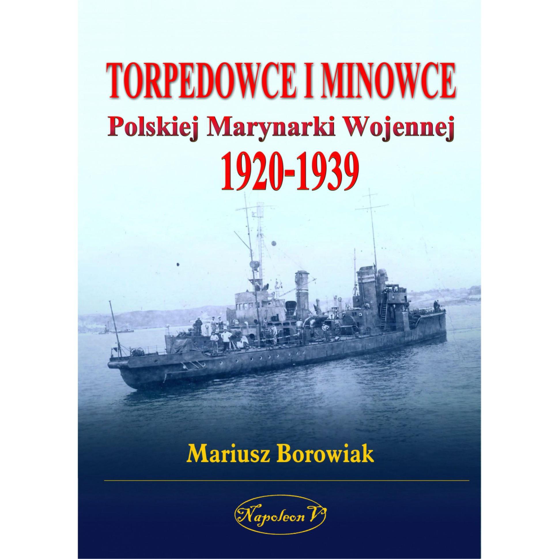 Torpedowce i minowce Polskiej Marynarki Wojennej 1920-1939