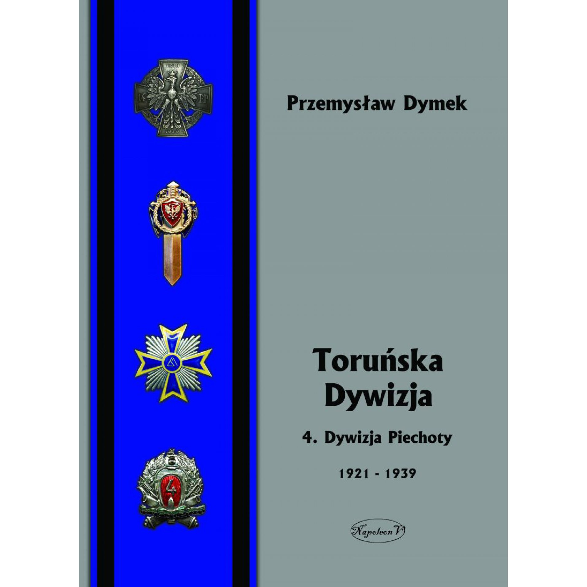 Toruńska dywizja. 4. Dywizja Piechoty w latach 1921-1939