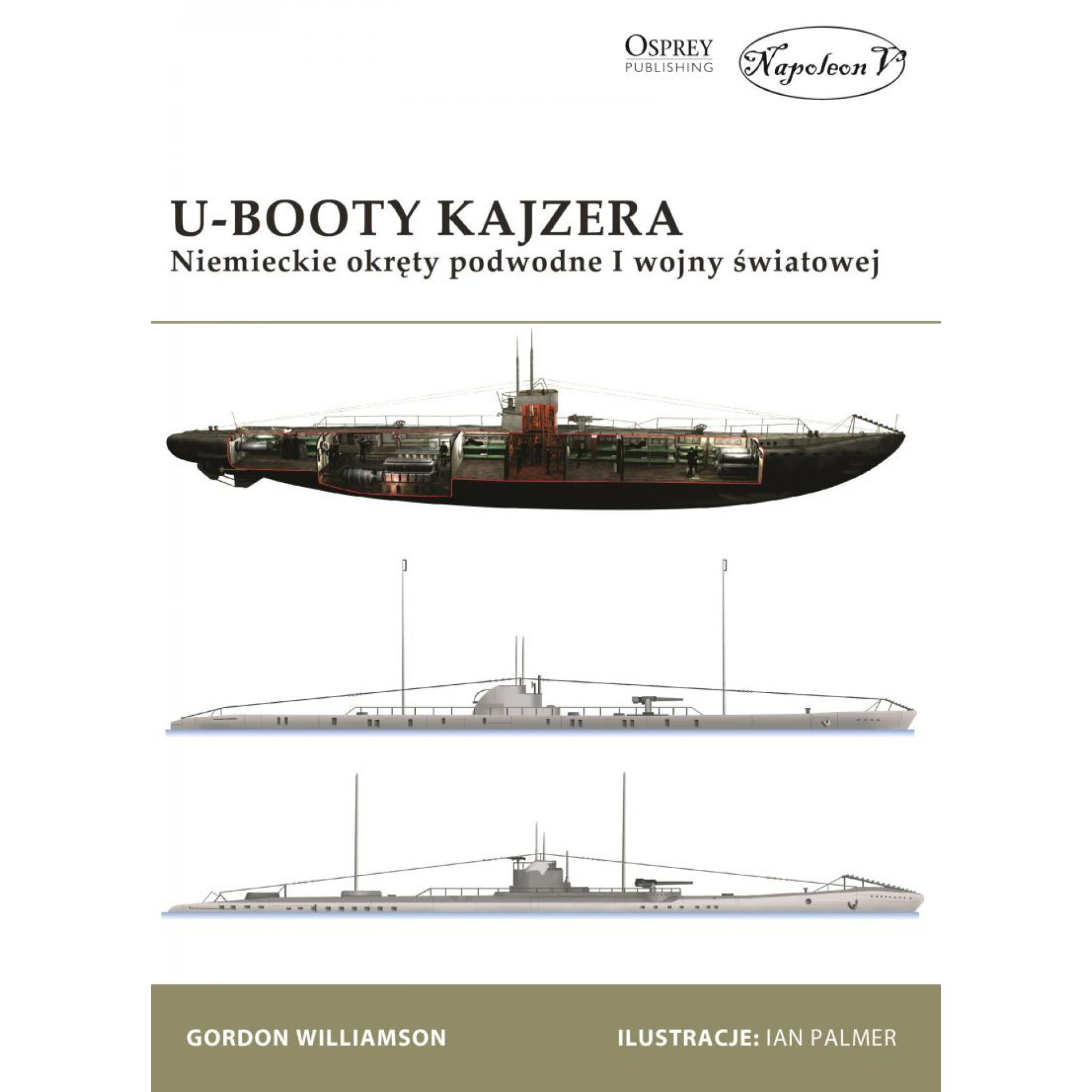 U-Booty Kajzera. Niemieckie okręty podwodne I wojny światowej
