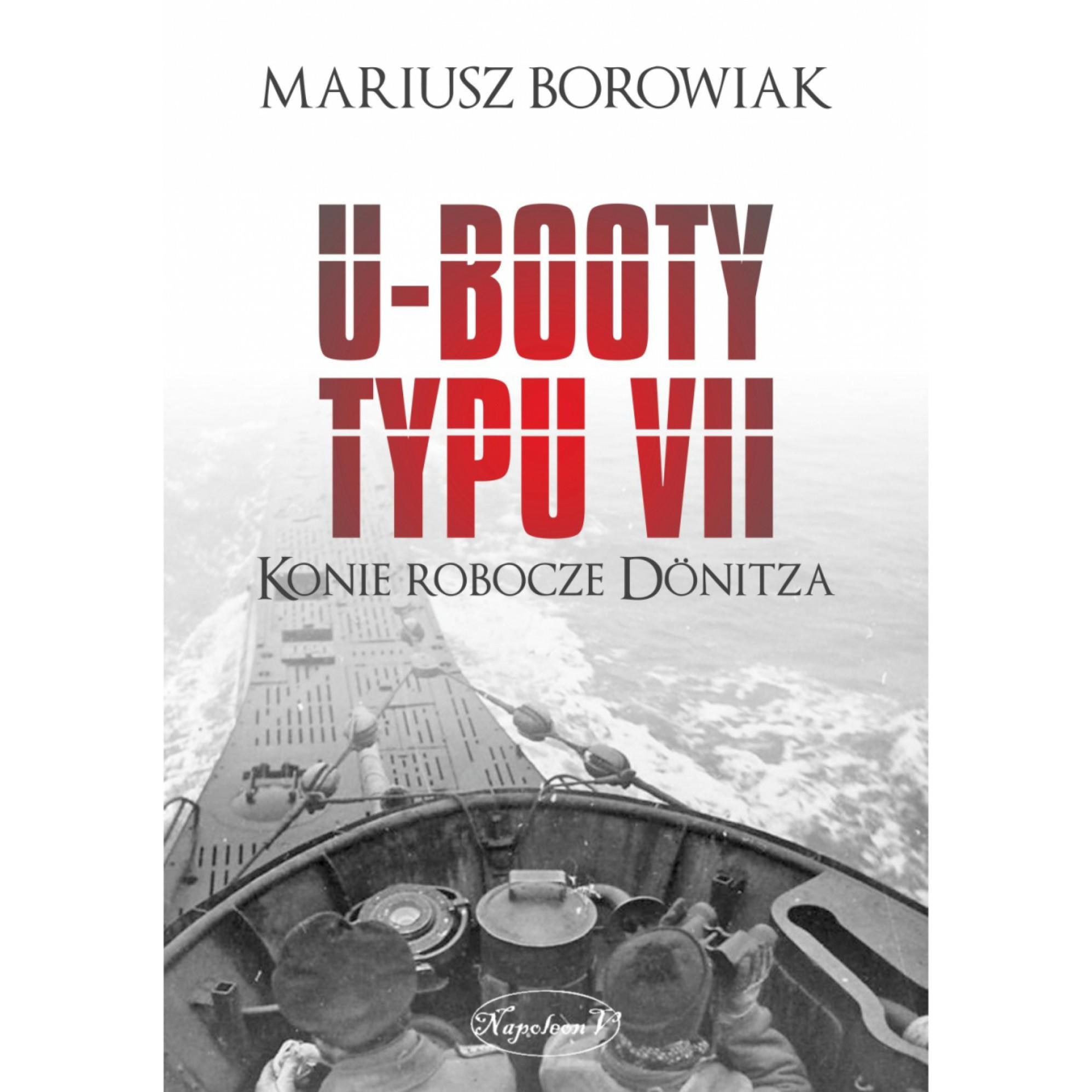 U-Booty typu VII. Konie robocze Dönitza