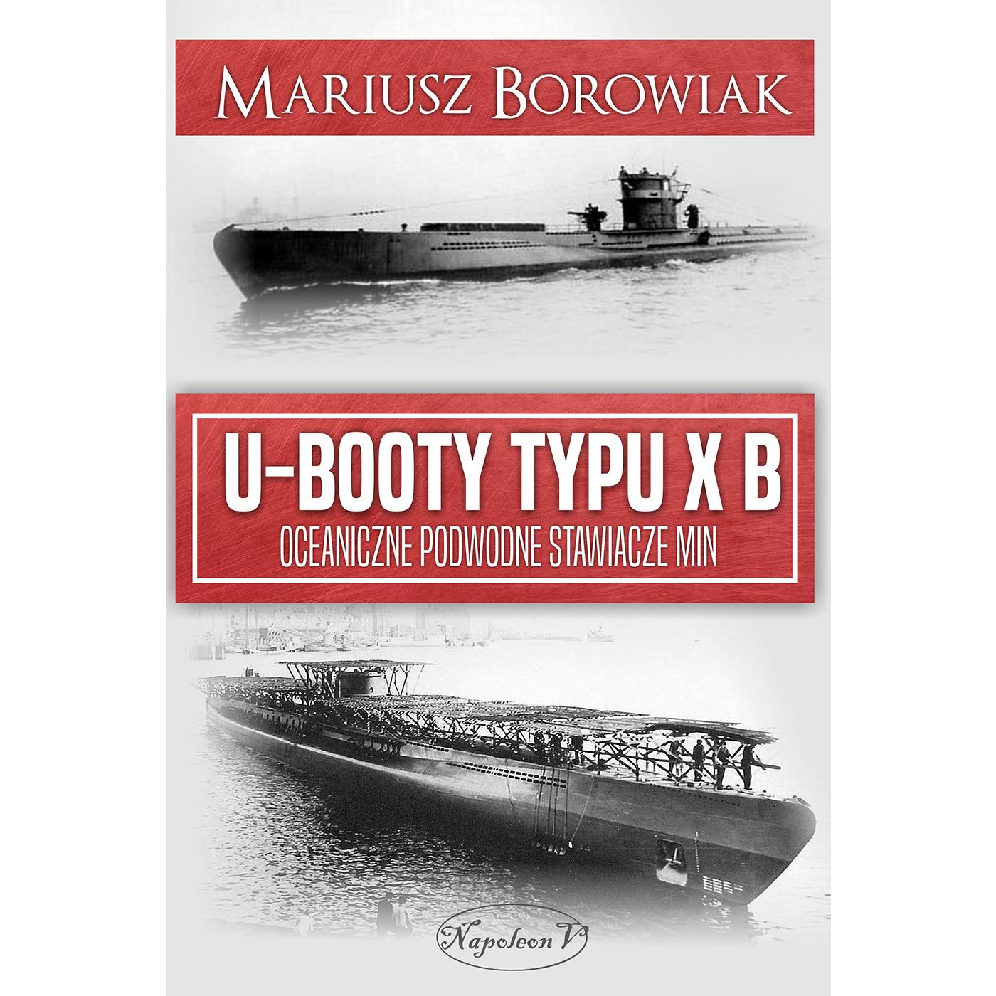 U-Booty typu XB. Oceaniczne podwodne stawiacze min