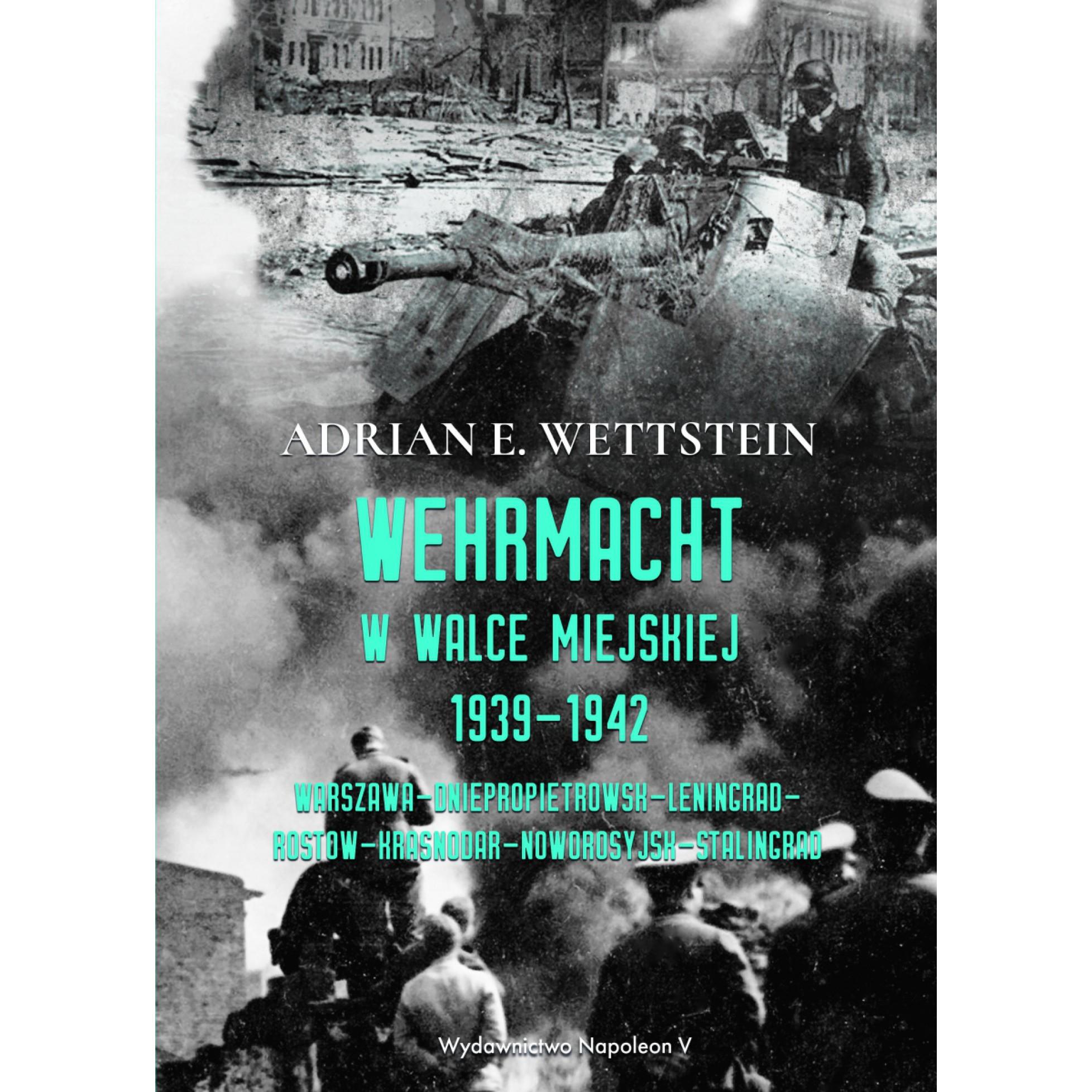 Wehrmacht w walce miejskiej 1939-1942