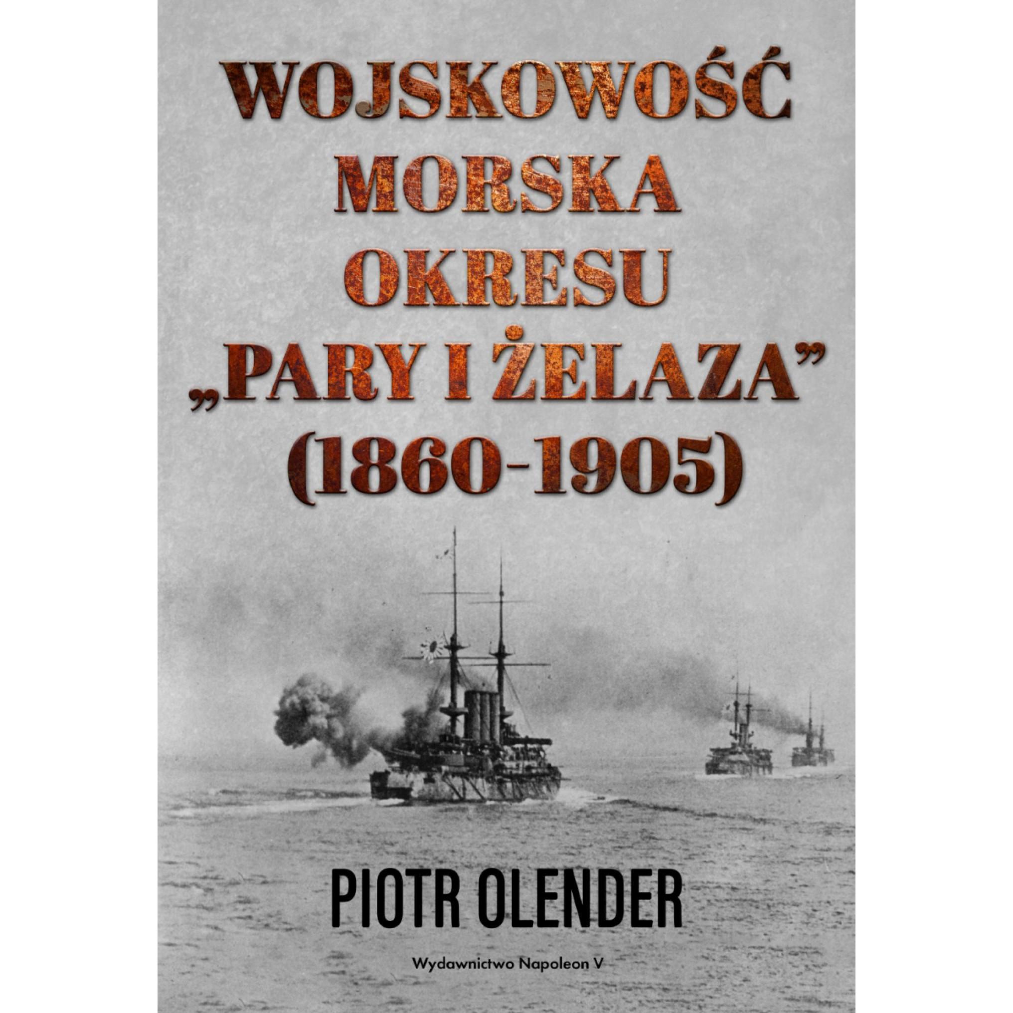 Wojskowość morska okresu pary i żelaza, 1860-1905