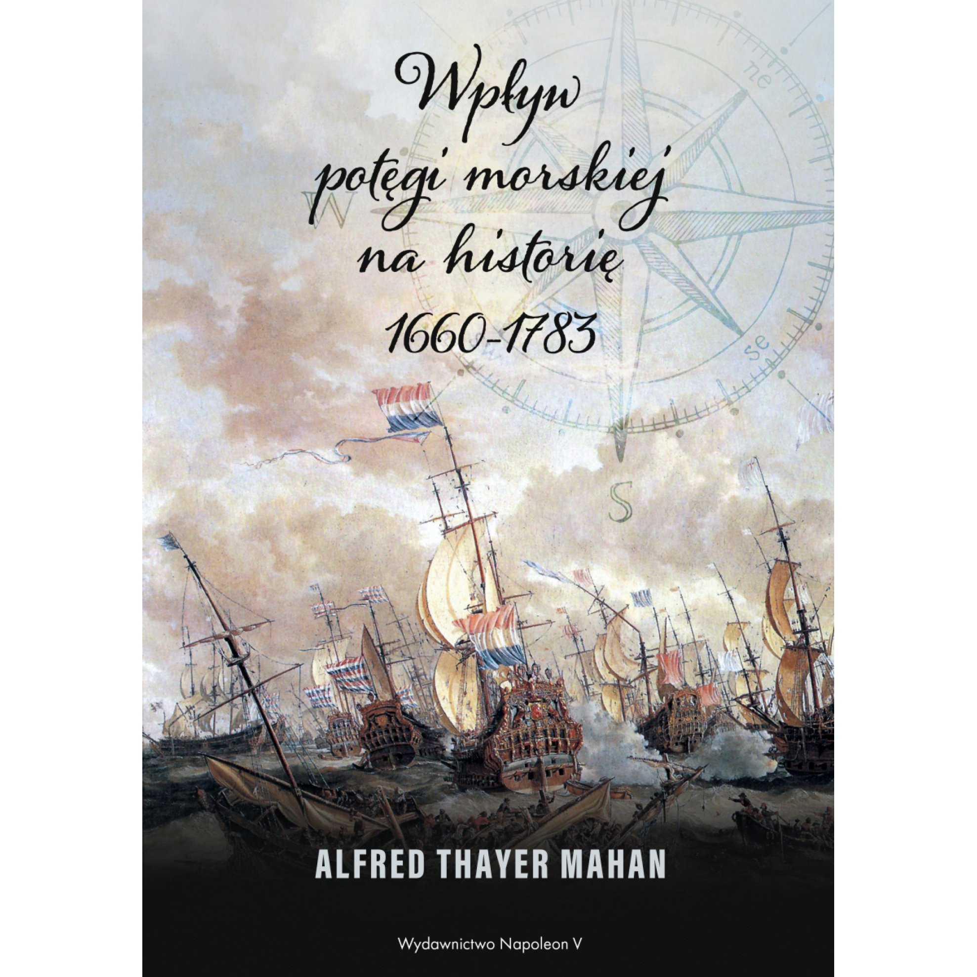 Wpływ potęgi morskiej na historię 1660-1783