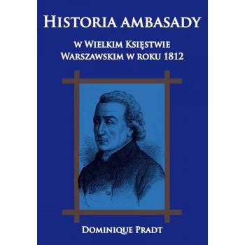 Historia ambasady w Wielkim Księstwie Warszawskim w roku 1812 - Outlet
