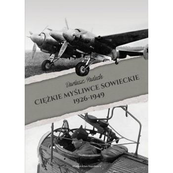 Ciężkie myśliwce sowieckie 1926-1949 - Outlet