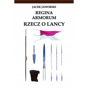 REGINA ARMORUM RZECZ O LANCY - Outlet