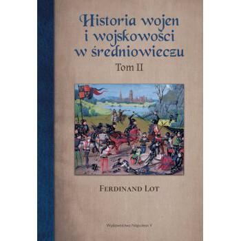 Historia wojen i wojskowości w średniowieczu tom II - Outlet