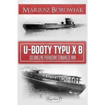 U-Booty typu XB. Oceaniczne podwodne stawiacze min - Outlet