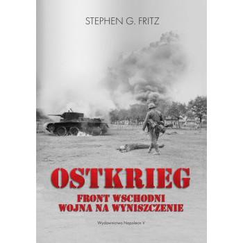 Ostkrieg. Front wschodni: wojna na wyniszczenie - Outlet