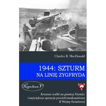 1944: Szturm na Linię Zygfryda