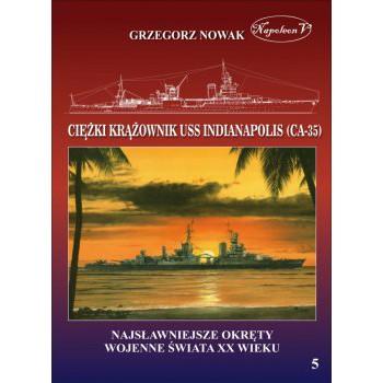 Amerykański ciężki krążownik USS Indianapolis (CA-35)