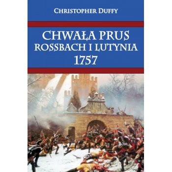 Chwała Prus. Rossbach i Lutynia 1757 miękka