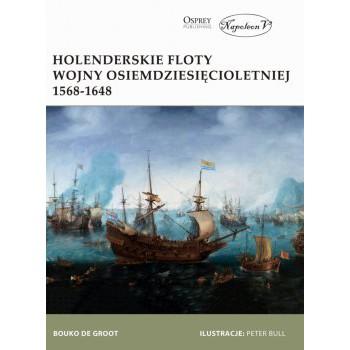 Holenderskie floty Wojny Osiemdziesięcioletniej 1568-1648