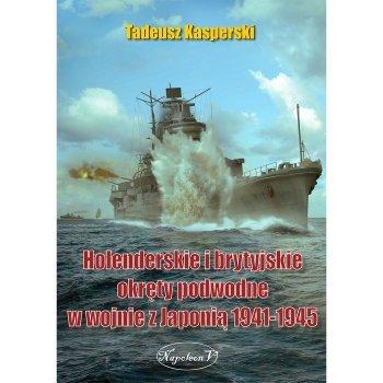 Holenderskie i brytyjskie okręty podwodne w wojnie z Japonią  1941-1945